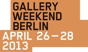 Gallery Weekend Berlin April 26 - 28, 2013 Poster